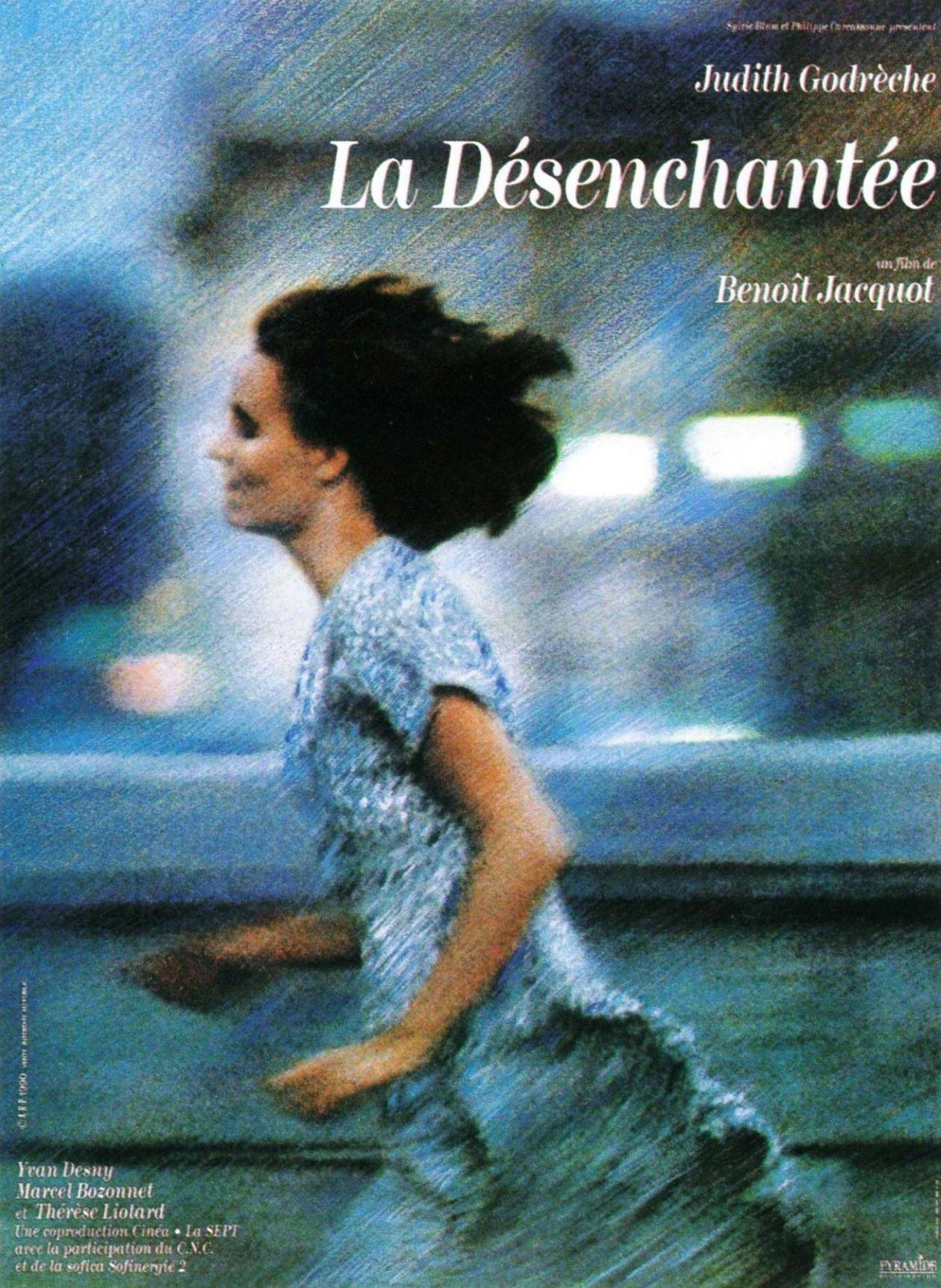 La Désenchantée | Benoît Jacquot 1990  Judith Godrèche