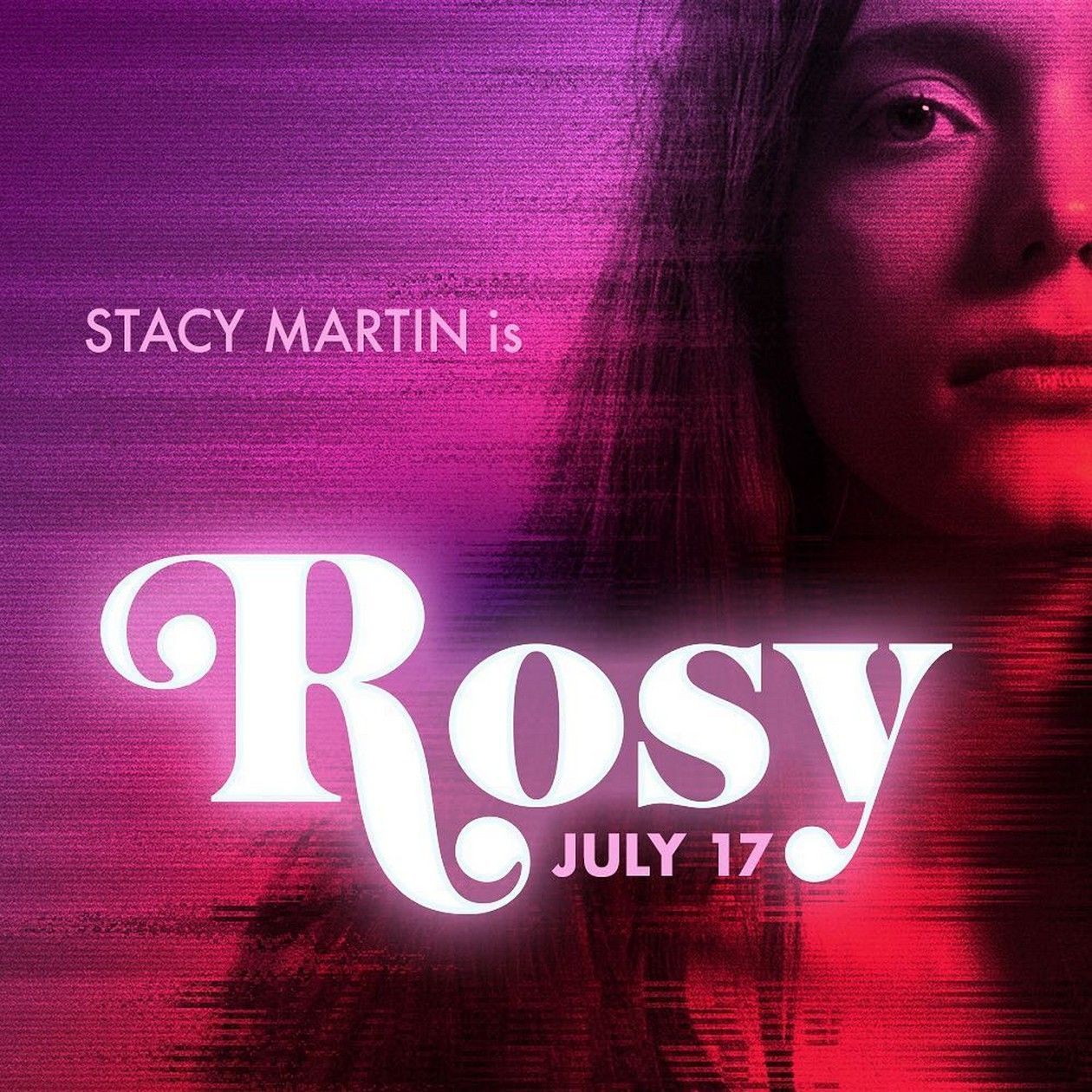 Stacy Martin | Rosy / Jess Bond 2018