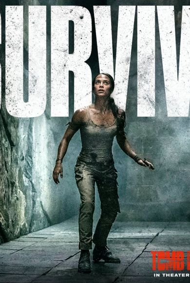 Alicia Vikander actress | Lara Croft | Tomb Raider 2018 | Survive Teaser Movie Poster / Affiche