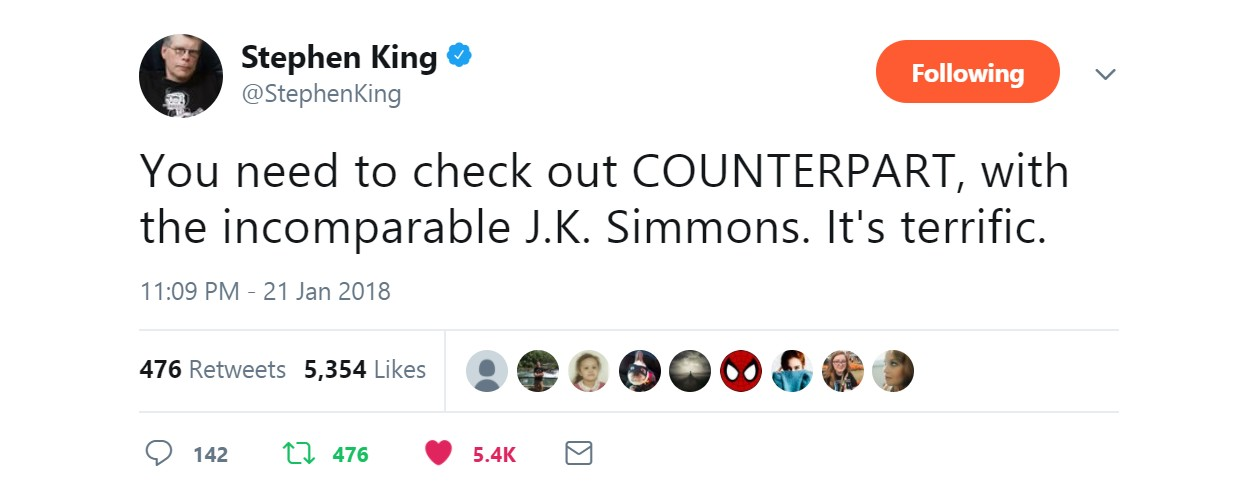 Stephen King / Twitter | You need to check out COUNTERPART, with the incomparable J.K. Simmons. It's terrific
