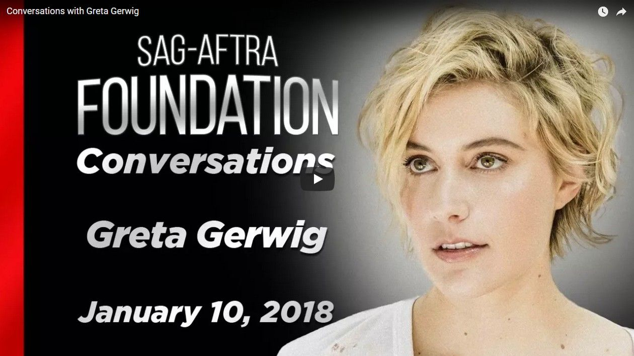 Greta Gerwig | Conversations with Greta Gerwig | SAG-AFTRA Foundation 2018